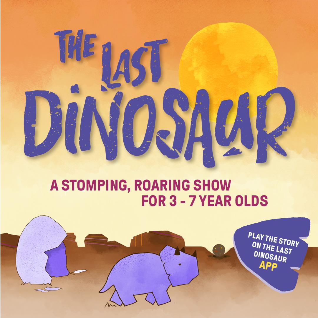 The Last Dinosaur - Social Square